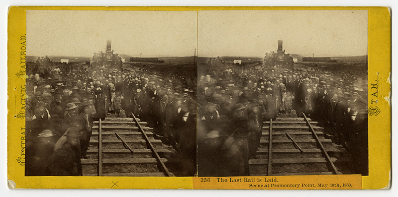 Alfred Hart, Last Rail is Laid. Scene at Promontory Point, May 10th 1969. Stereograph, albumen silver print, 3 7/16 x 6 7/8 in. Collection of the Union Pacific Museum.